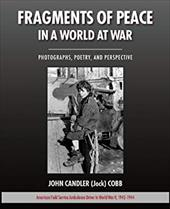 Fragments of Peace in a World at War