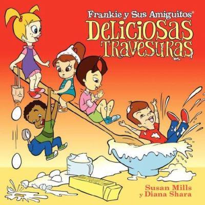 Frankie y Sus Amiguitos - Deliciosas Travesuras