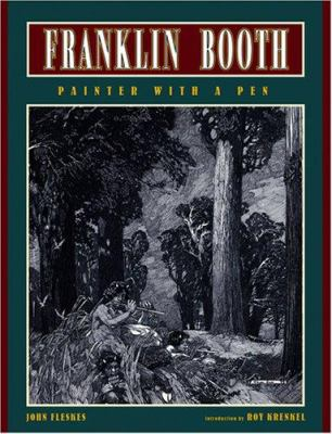Franklin Booth: Painter with a Pen 9780972375801