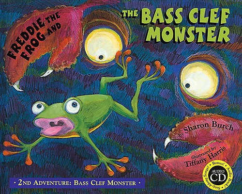 Freddie the Frog and the Bass Clef Monster [With CD (Audio)] 9780974745480
