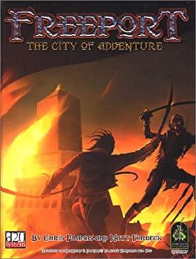 Freeport: The City of Adventure 9780970104885