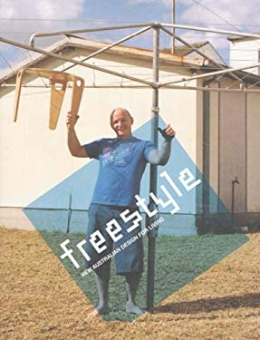 Freestyle: New Australian Design for Living 9780975175941