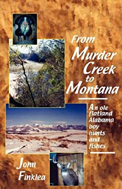 From Murder Creek to Montana 9780974423807