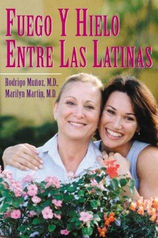 Fuego y Hielo Entre Las Latinas 9780971606784