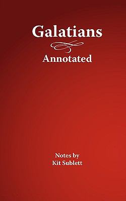 Galatians, Annotated 9780975857786