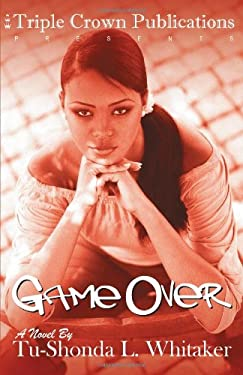 Game Over: Triple Crown Publications Presents 9780976234920