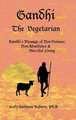 Gandhi: The Vegetarian 9780975484456