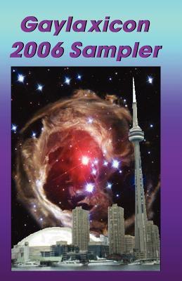Gaylaxicon Sampler 2006 9780971614789