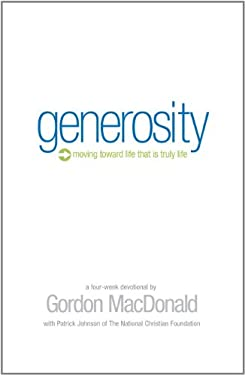 Generosity Devotional Book: Moving Toward Life That Is Truly Life 9780977117413