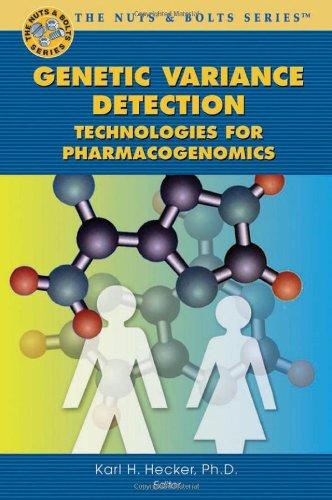 Genetic Variance Detection: Technologies for Pharmacogenomics 9780974876559