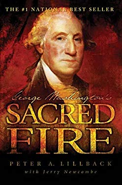 George Washington's Sacred Fire 9780978605254
