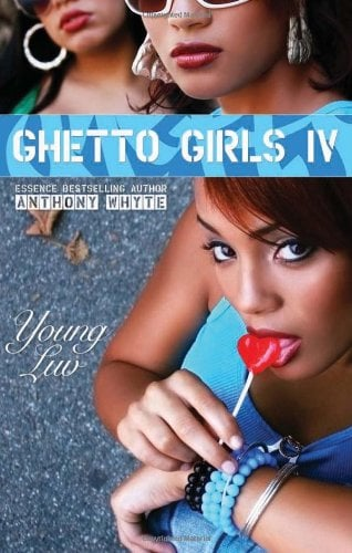Ghetto Girls 4: Young Luv 9780979281662