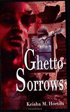 Ghetto Sorrows 9780977037001