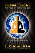 Global Healing: Thinking Outside the Box 9780975512357