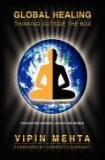 Global Healing: Thinking Outside the Box 9780975512357