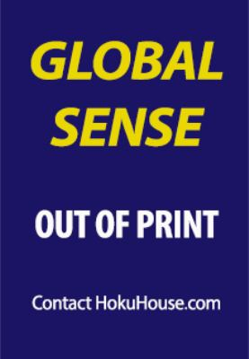 Global Sense: Awakening Your Power to Save Our World 9780972890540