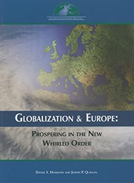 Globalization and Europe: Prospering in the New Whirled Order 9780978882198