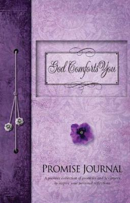 God Comforts You Promise Journal 9780979444609