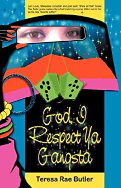 God, I Respect YA Gangsta 9780977920716