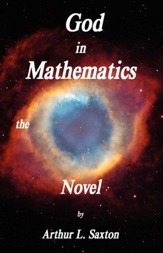 God in Mathematics the Novel 9780979614620