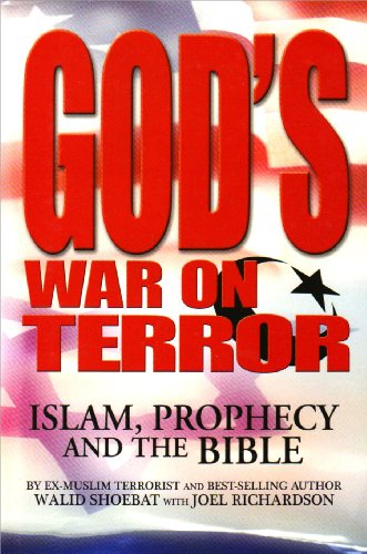 God's War on Terror: Islam, Prophecy and the Bible 9780977102181