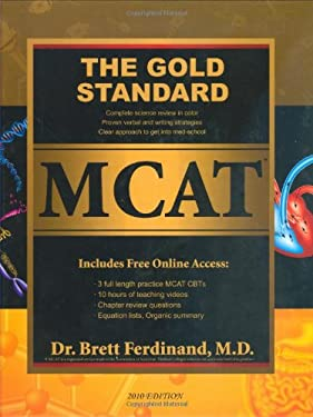 The Gold Standard MCAT with Online Practice MCAT Tests (2012-2013 Edition) [With Online Practice MCAT Cbts] 9780978463885