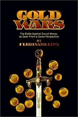 Gold Wars 9780971038004