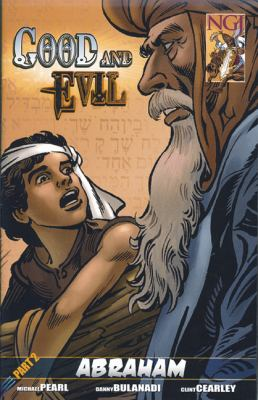 Good and Evil, Part 2: Abraham 9780978637255