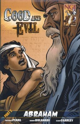 Good and Evil, Part 2: Abraham