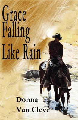Grace Falling Like Rain 9780978793715