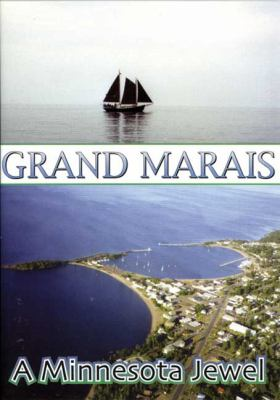 Grand Marais DVD: A Minnesota Jewel