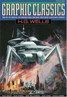 Graphic Classics Volume 3: H. G. Wells - 1st Edition 9780971246430