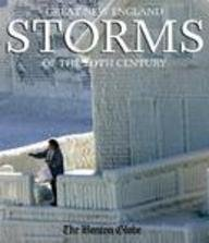 Great New England Storms of the 20th Century 9780979013720