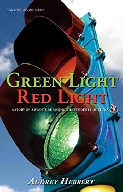 Green Light Red Light 9780976522232