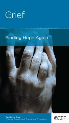 Grief: Finding Hope Again 9780976230823