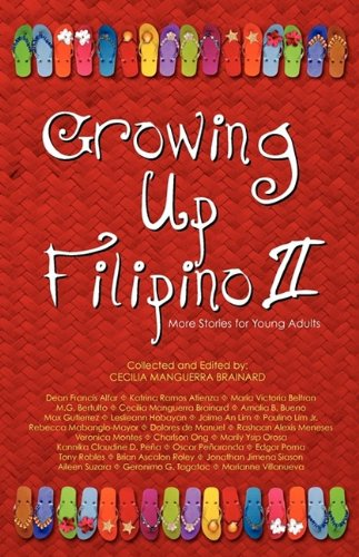 Growing Up Filipino II: More Stories for Young Adults 9780971945821