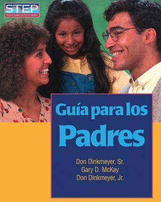 Guia Para los Padres: Preparacion Sistematica Para Educar Bien A los Hijos 9780979554223