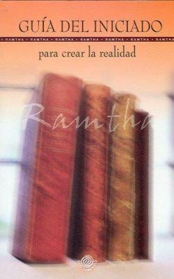 Guia del Iniciado Para Crear la Realidad 9780978589745