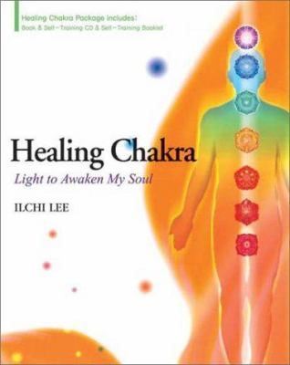 Healing Chakra: Light to Awaken My Soul [With CD] 9780972028240
