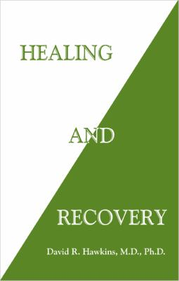 Healing and Recovery 9780971500792