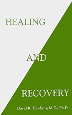 Healing and Recovery 9780971500785