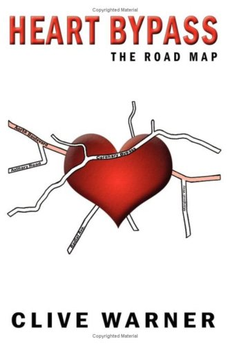 Heart Bypass - The Road Map 9780979038600