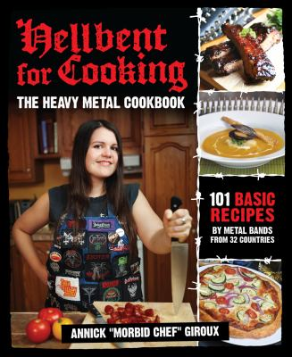 Hellbent for Cooking: The Heavy Metal Cookbook 9780979616372