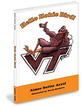Hello Hokie Bird! 9780974344201