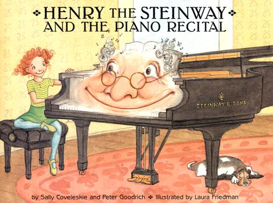 Henry the Steinway and the Piano Recital 9780976744276