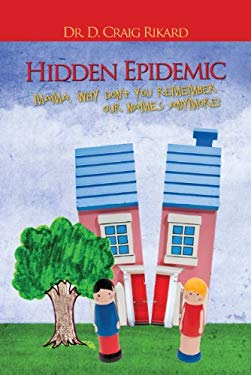 Hidden Epidemic 9780978726355
