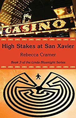 High Stakes at San Xavier 9780979934131