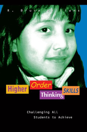 Higher Order Thinking Skills: Challenging All Students to Achieve 9780971733251