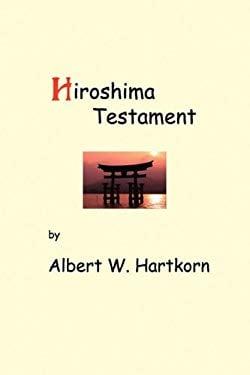 Hiroshima Testament 9780978938123