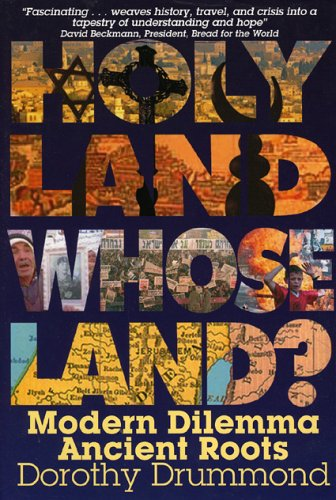 Holy Land, Whose Land?: Modern Dilemma, Ancient Roots 9780974823317